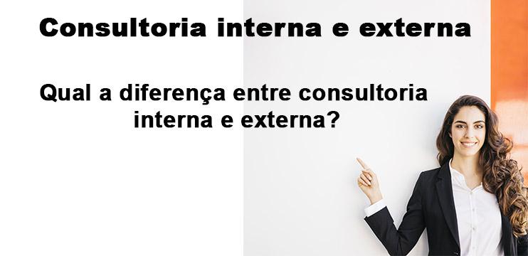 Consultoria interna e externa